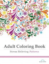 Adult Coloring Book: Stress Relieving Patterns by Blue Star Coloring