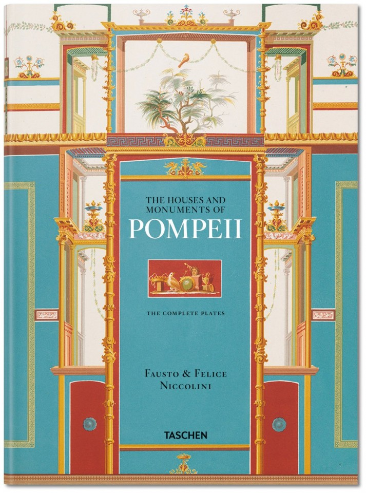 Fausto & Felice Niccolini. Houses and monuments of Pompeii Valentin Kockel, Sebastian Schütze Hardcover.