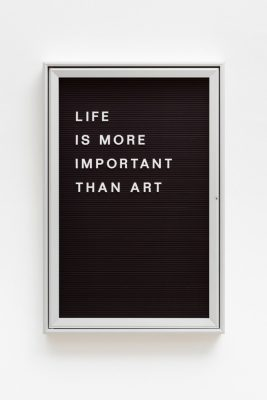 Bethan Huws, Untitled ((Life is more…), 2012