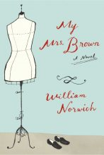 My Mrs. Brown, William Norwich | An elderly widow, Emilia Brown, is a modest woman, but when she discovers a spectacularly stunning Oscar de la Renta gown, she is inexplicably entranced – she must own it.