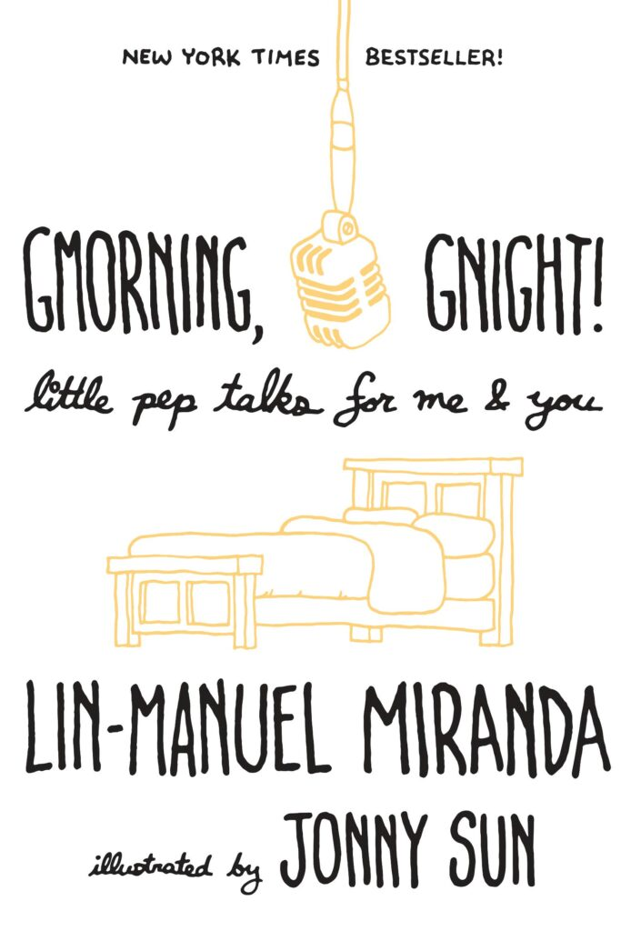MOJEH Book Club: Gmorning, Gnight by Lin-Manuel Miranda