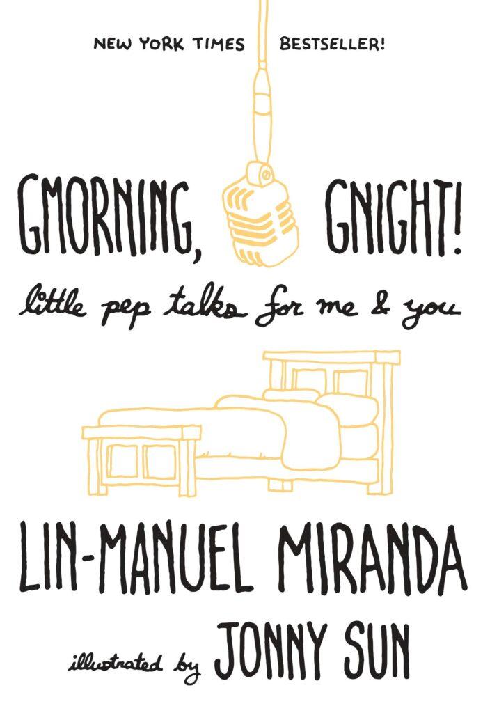 MOJEH Book Club: Gmorning, Gnight by Lin-Manuel Miranda