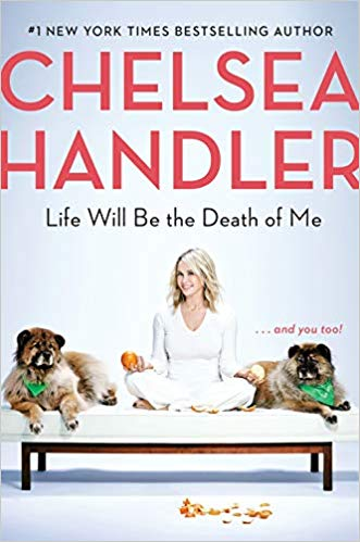 MOJEH Book Club: Life Will Be the Death of Me by Chelsea Handler