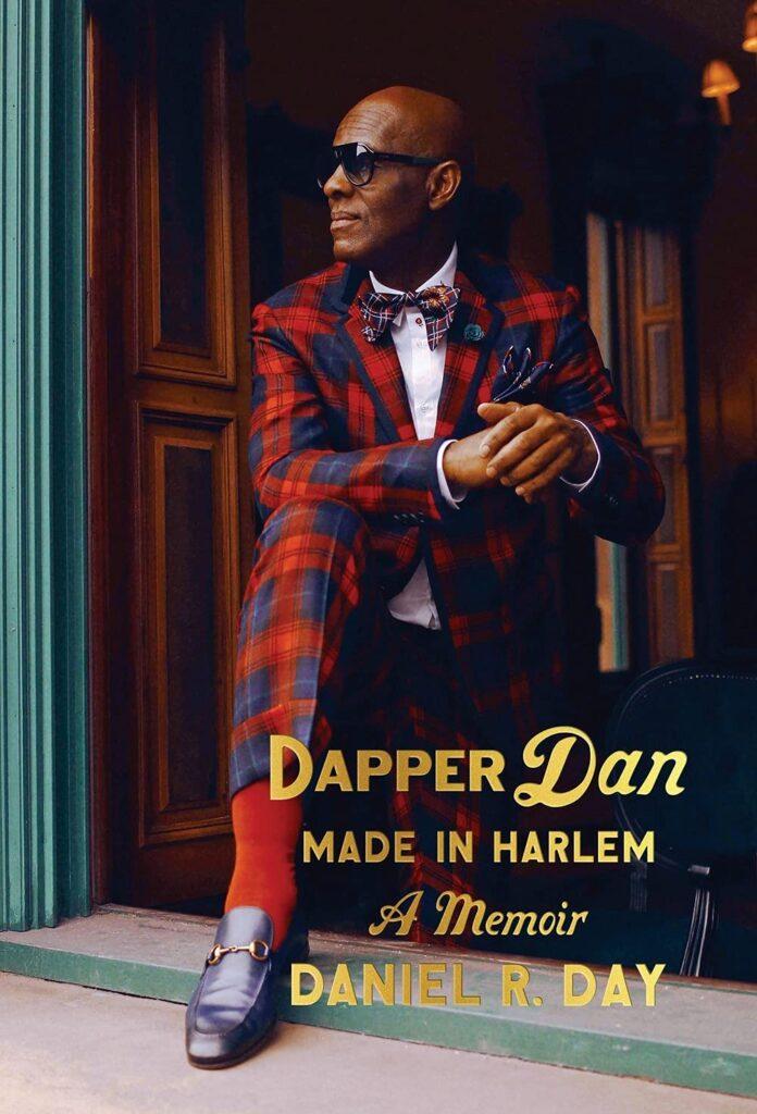 Dapper Dan Made in Harlem